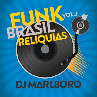 Funk Brasil Relíquias (Vol. 2)