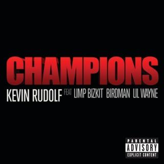 Champions feat. Limp Bizkit, Birdman, Lil Wayne