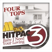 Baby I Need Your Loving HitPac