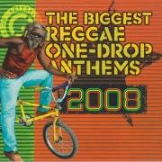 The Biggest Reggae One Drop Anthems 2008