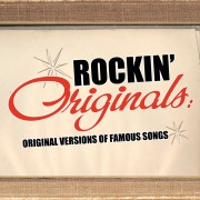Rockin' Originals: Original Versions Of Famous Songs