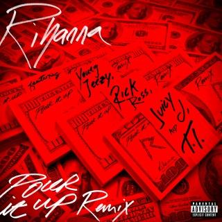 Pour It Up (Remix)