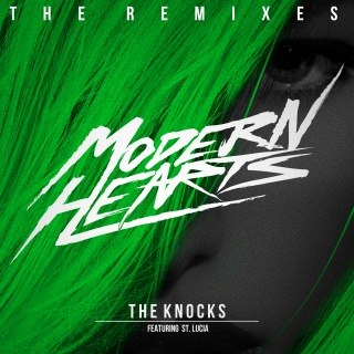 Modern Hearts (The Remixes) feat. St. Lucia