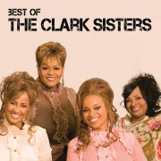 Best Of The Clark Sisters (Live)
