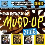 The Return Of Mudd-Up