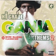Hi Grade Ganja Anthems Vol. 2