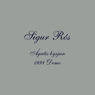 Ágætis byrjun (1998 Demo)