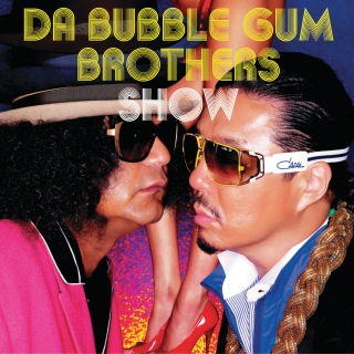 Da Bubblegum Brothers Show Tariki Hongan