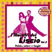 I Maestri Del Liscio - Vol. 2