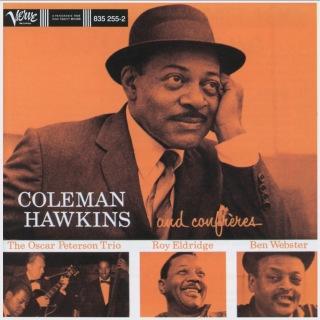 Coleman Hawkins And His Confreres