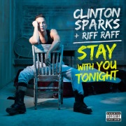 Stay With You Tonight feat. Riff Raff