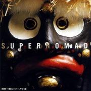 SUPER NOMAD -ONE GENERATION-
