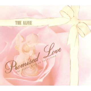 Promised Love 〜 THE ALFEE BALLAD SELECTION