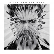 Eliza And The Bear (Deluxe)