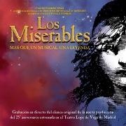 Los Miserables. Mas que un musical, una leyenda