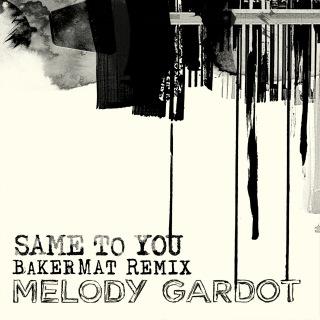 Same To You (Bakermat Remix)