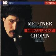 Medtner: Piano Sonata - Chopin: Prelude & 3 Nocturnes