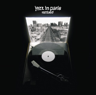 Jazz In Paris Remixed