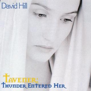 Tavener: Thunder entered her