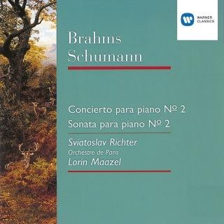 Brahms: Piano Concerto No. 2/Schumann: Piano Sonata No. 2