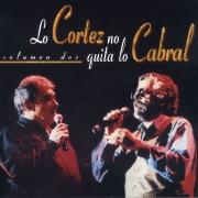 Lo Cortez No Quita Lo Cabral, Vol. 2