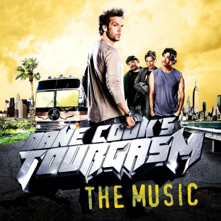Dane Cook's Tourgasm - The Music