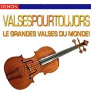 Valses Pour Toujors - Le Grandes Valses Du Monde