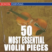 50 Most Essential Violin Pieces