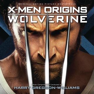 X-Men Origins: Wolverine (Original Motion Picture Soundtrack)