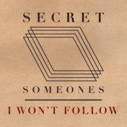 I Won't Follow