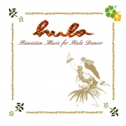 Hula -Hawaiian Music For Hula Dancer-