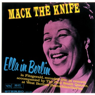 Mack The Knife: Ella In Berlin (Live In Berlin/1960) feat. The Paul Smith Quartet