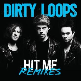 Hit Me Remixes
