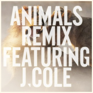 Animals (Remix) feat. J. Cole