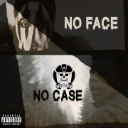No Face No Case