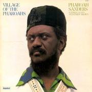 Village Of The Pharoahs feat. Sedatrius Brown