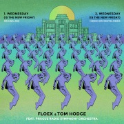 Wednesday (Is The New Friday) + Remix feat. Prague Radio Symphony Orchestra