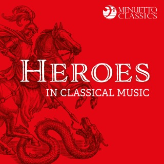 Heroes in Classical Music