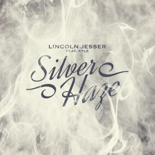 Silver Haze (feat. KYLE)