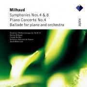 Milhaud : Symphonies Nos 4 & 8 & Piano Concerto No.4  -  Apex