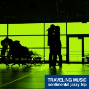 旅する音楽 (Sentimental Jazzy Trip)