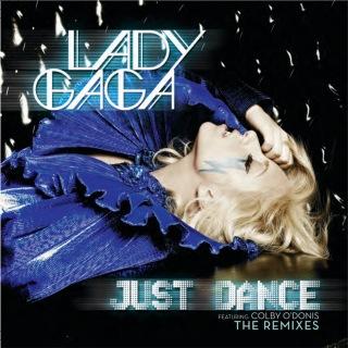 Just Dance (The Remixes)