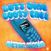 Butt Dial Booty Call