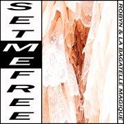 Set Me Free (Original Mix)