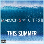 This Summer (Maroon 5 vs. Alesso)