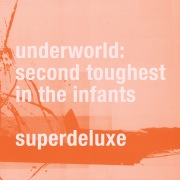 Second Toughest In The Infants (Super Deluxe / Remastered)