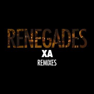 Renegades (Remixes)