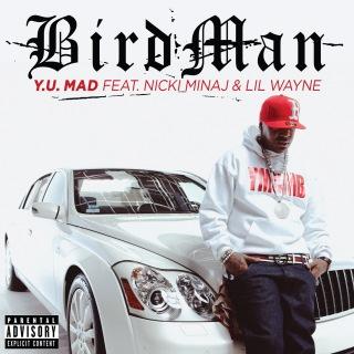 Y.U. MAD feat. Nicki Minaj, Lil Wayne