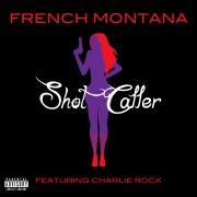 Shot Caller feat. Charlie Rock