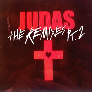 Judas (The Remixes Pt. 2)